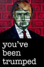 Poster for You've Been Trumped