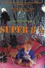 Super 8½ (1994) Movie Reviews