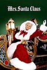 Poster for Mrs. Santa Claus