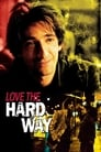 Love the Hard Way – Atemlos in New York (2003)