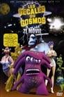 Les Décalés du cosmos, Ze Movie