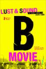B-Movie: Lust & Sound in West-Berlin (2015)