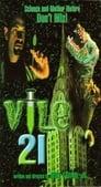 Poster for Vile 21