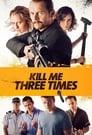 مشاهدة فيلم Kill Me Three Times 2015 مترجم أون لاين بجودة عالية