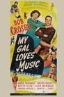 My Gal Loves Music (1944)