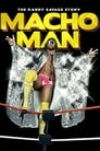 WWE: Macho Man – The Randy Savage Story