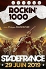 Rockin'1000 2019 – Stade de France