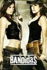 Bandidas (2006) Movie Reviews