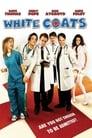 White Coats – Die Chaos-Doktoren! (2004)
