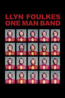 Poster for Llyn Foulkes One Man Band