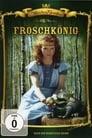 Regarder Froschkönig (1988), Film Complet Gratuit En Francais