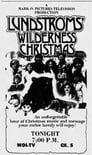 The Lundstrom's Wilderness Christmas
