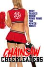 Chainsaw Cheerleaders (2008)