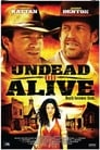 Undead Or Alive Voir Film - Streaming Complet VF 2007