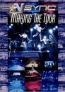 *NSYNC: Making The Tour
