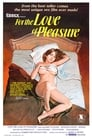 For the Love of Pleasure