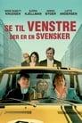 Poster for Se til venstre, der er en svensker
