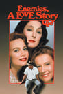 Enemies: A Love Story (1989) Movie Reviews