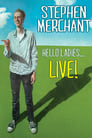 Poster for Stephen Merchant: Hello Ladies... Live!