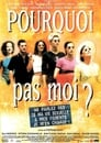 Pourquoi pas moi? (1999) Movie Reviews