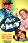 Alias Mr. Twilight ☑ Voir Film - Streaming Complet VF 1946