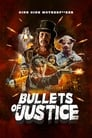Bullets of Justice (2020)