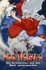 InuYasha – Die Schwerter, die die Welt unterwerfen (2003)