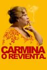 Carmina or Blow Up (2012)