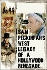 Poster for Sam Peckinpah's West: Legacy of a Hollywood Renegade