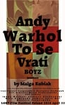 Andy Warhol To Se Vrati