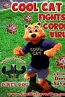 Cool Cat Fights Coronavirus (2021)