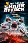 Poster for 5 Headed Shark Attack