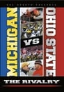 Michigan Vs. Ohio State:The Rivalry - [Teljes Film Magyarul] 2007
