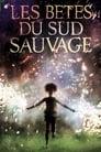 Les Bêtes Du Sud Sauvage HD En Streaming Complet VF 2012