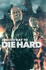 A Good Day to Die Hard (2013) Movie Reviews