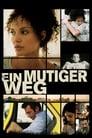 Ein mutiger Weg (2007)