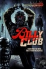 Billy Club (2013)