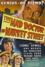 The Mad Doctor of Market Street (1942)