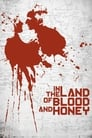 In the Land of Blood and Honey (2011) Movie Reviews