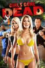 مشاهدة فيلم Girls Gone Dead 2012 مترجم أون لاين بجودة عالية