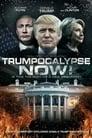 Trumpocalypse Now! (2017)