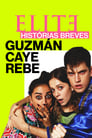 Elite Histórias Breves: Guzmán Caye Rebe