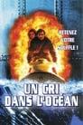 [Voir] Un Cri Dans L'océan 1998 Streaming Complet VF Film Gratuit Entier