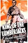 King of the Lumberjacks (1940) Movie Reviews