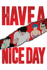 Poster for Have a Nice Day