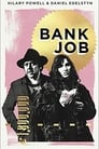 Bank Job (2021)