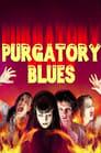 مترجم أونلاين و تحميل Purgatory Blues 2001 مشاهدة فيلم