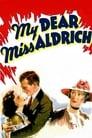 My Dear Miss Aldrich (1937) Movie Reviews
