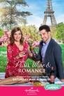 Paris, Wine & Romance 2019