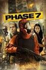 مشاهدة فيلم Phase 7 2011 مترجم أون لاين بجودة عالية